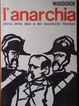 Cover of L'anarchia: storia delle idee e dei movimenti libertari