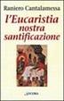 Cover of L' Eucaristia nostra santificazione