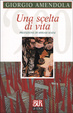 Cover of Una scelta di vita