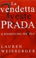 Cover of La vendetta veste Prada