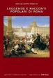 Cover of Leggende e racconti popolari di Roma
