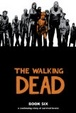 Cover of Walking Dead, Book 6
