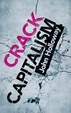 Cover of Crack Capitalism