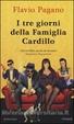 Cover of I tre giorni della famiglia Cardillo