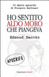 Cover of Ho sentito Aldo Moro che piangeva