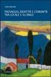Cover of Paesaggio, identità e comunità tra locale e globale
