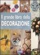 Cover of Il grande libro della decorazione