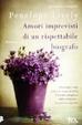 Cover of Amori imprevisti di un rispettabile biografo