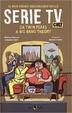 Cover of Il mio primo dizionario delle serie TV cult