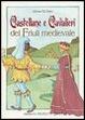 Cover of Castellane e Cavalieri del Friuli medioevale