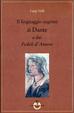 Cover of Il linguaggio segreto di Dante e dei «Fedeli d'Amore»