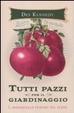 Cover of Tutti pazzi per il giardinaggio