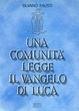 Cover of Una comunità legge il Vangelo di Luca