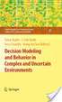 Cover of Decision Modeling and Behavior in Complex and Uncertain Environments