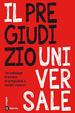 Cover of Il pregiudizio universale