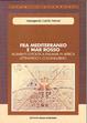 Cover of Fra Mediterraneo e Mar Rosso