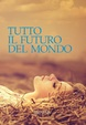 Cover of Tutto il futuro del mondo