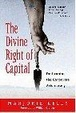 Cover of The Divine Right of Capital