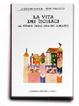 Cover of La vita dei monaci ai tempi delle grandi abbazie
