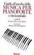 Cover of Guida all'ascolto della musica per pianoforte e clavicembalo