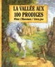 Cover of La Vallée aux 100 prodiges