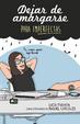 Cover of Dejar de amargarse: Para imperfectas