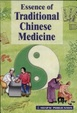 Cover of Essence of Traditional Chinese Medicine