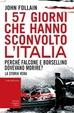 Cover of I 57 giorni che hanno sconvolto l'Italia