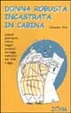 Cover of Donna robusta incastrata in cabina
