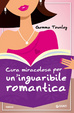 Cover of Cura miracolosa per un'inguaribile romantica