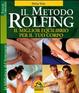Cover of Il metodo Rolfing. Il miglior equilibrio per il tuo corpo