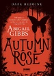 Cover of Dark heroine: Autumn Rose