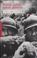Cover of Grande guerra, piccoli generali. Una cronaca feroce della prima guerra mondiale
