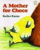 Cover of A Mother for Choco