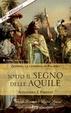 Cover of Sotto il segno delle aquile