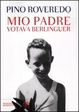 Cover of Mio padre votava Berlinguer