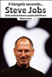 Cover of Il Vangelo secondo... Steve Jobs. Dalla mela di Adamo a quella dell'Iphone