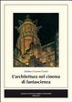 Cover of L'architettura nel cinema di fantascienza