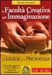 Cover of La facoltà creativa dell'immaginazione, la legge e la promessa