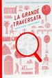 Cover of La grande traversata