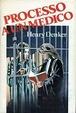 Cover of Processo a un medico