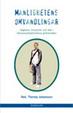 Cover of Manlighetens omvandlingar