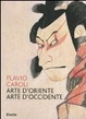 Cover of Arte d'Oriente arte d'Occidente