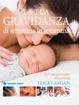 Cover of La tua gravidanza di settimana in settimana. Dal concepimento alla nascita