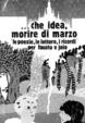 Cover of ... che idea, morire di marzo