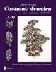 Cover of American Costume Jewelry: Art & Industry, 1935-1950, A-M