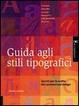 Cover of Guida agli stili tipografici