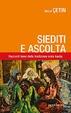 Cover of Siediti e ascolta