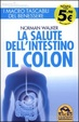 Cover of La salute dell'intestino. Il colon