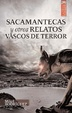 Cover of Sacamantecas y otros relatos vascos de terror
